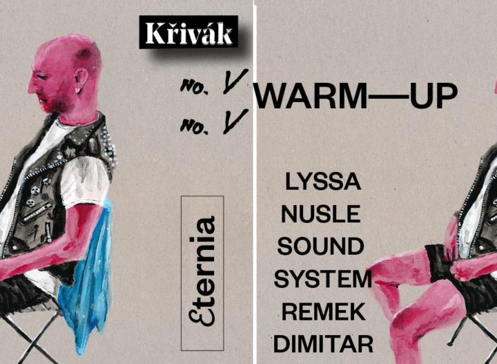 Křivák #5 warm-up: Lyssa, Nusle Sound System, Remek, Dimitar